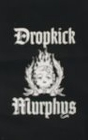 Aufn�her Dropkick Murphys