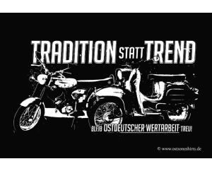 Aufkleber Tradition statt Trend bleib - gratis