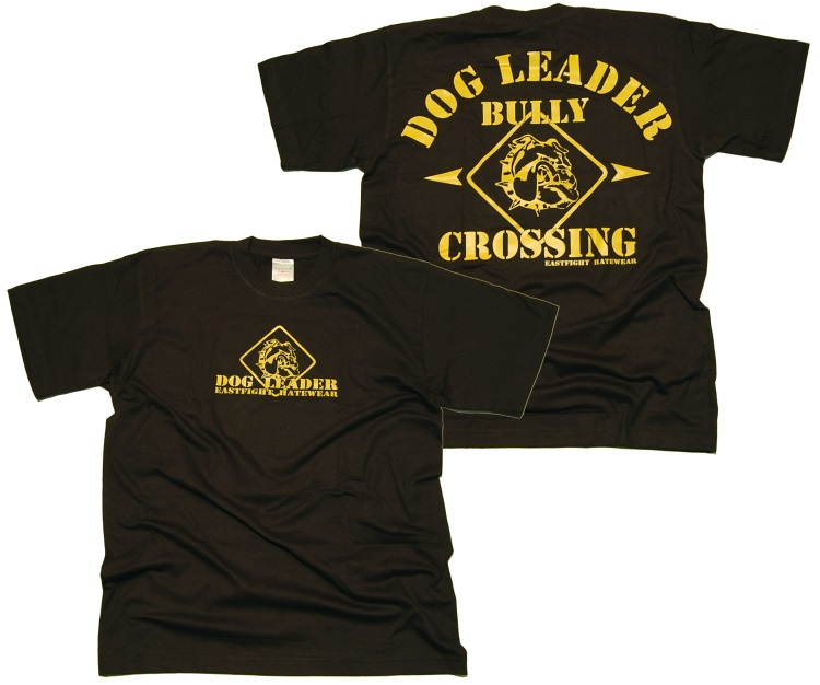 T-Shirt Eastfight Dog Leader
