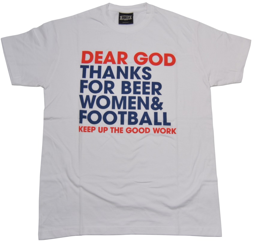 T-Shirt Dear God Thanks For Beer