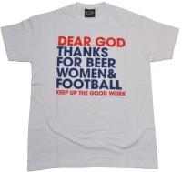 T-Shirt Dear God Thanks For Beer