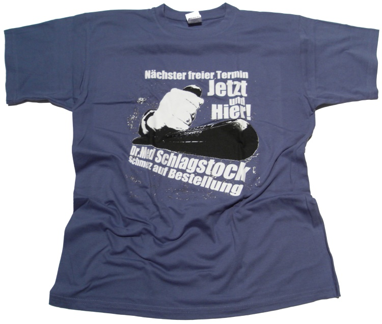 T-Shirt Dr. Med Schlagstock