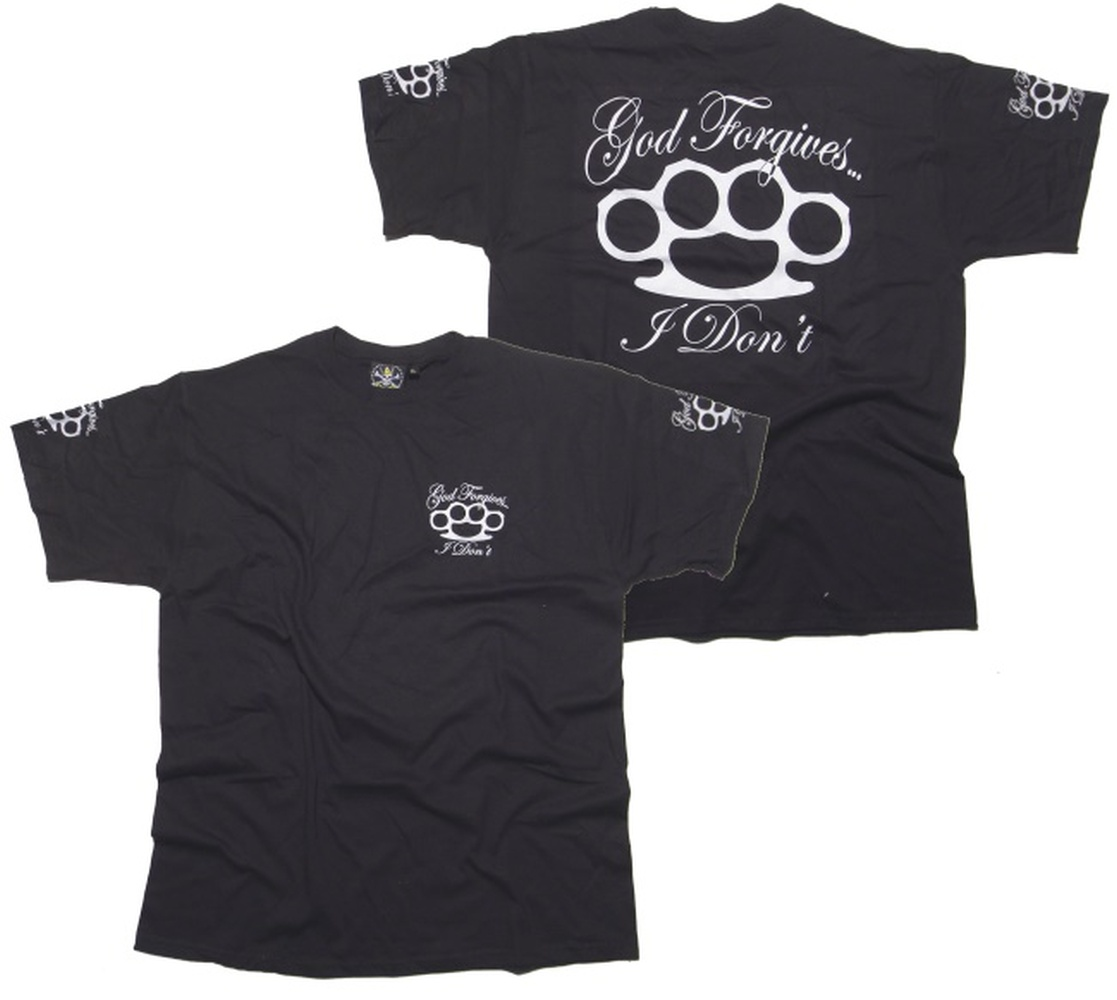 T-Shirt God forgives I dont