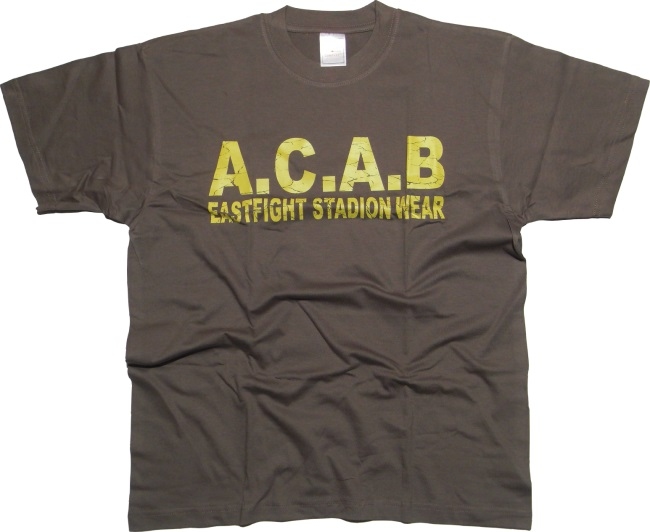 T-Shirt A.C.A.B. Eastfight Stadionwear