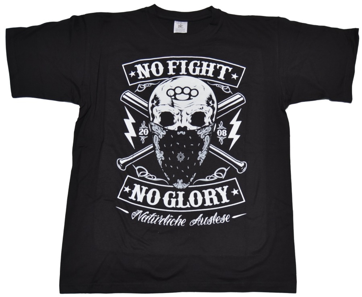 T-Shirt Nat�rliche Auslese II , No Fight No Glory