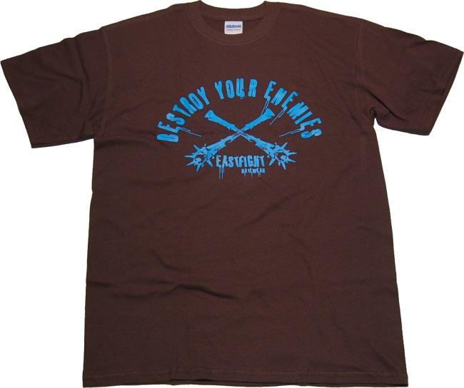 Eastfight T-Shirt Destroy Your Enemies