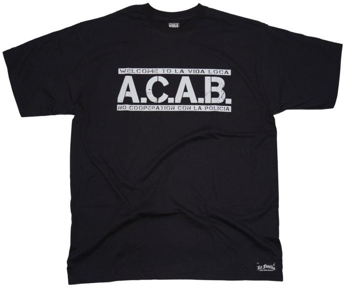 La Vida Loca T-Shirt A.C.A.B.