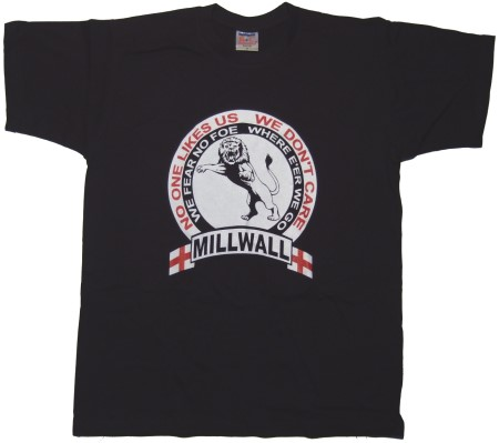 T-Shirt Millwall No one likes us