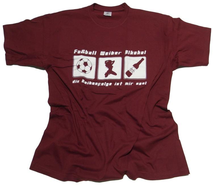 T-Shirt Fu�ball Weiber Alkohol