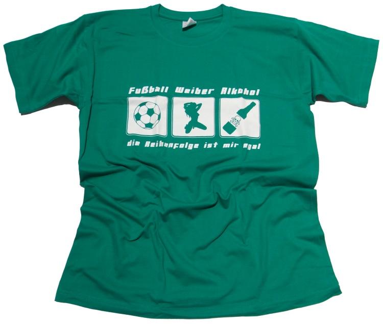 T-Shirt Fußball Weiber Alkohol