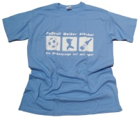 T-Shirt FWA Fu�ball Weiber Alkohol  G16
