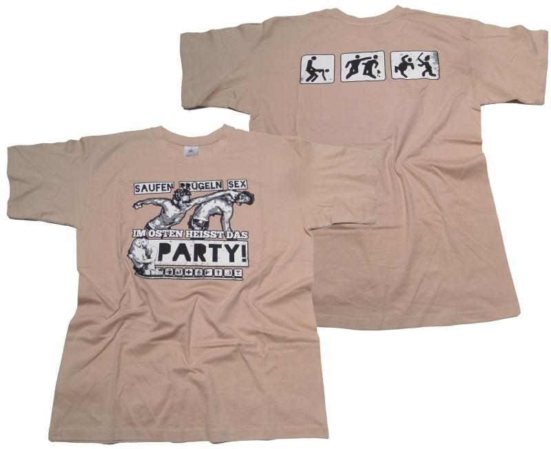T-Shirt Im Osten heißt das Party!