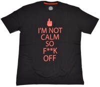 Obscene Clothing T-Shirt Im Not Calm