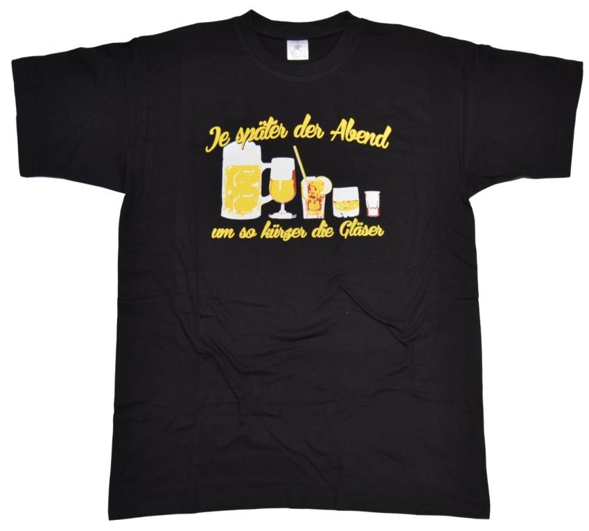 T-Shirt Je später der Abend