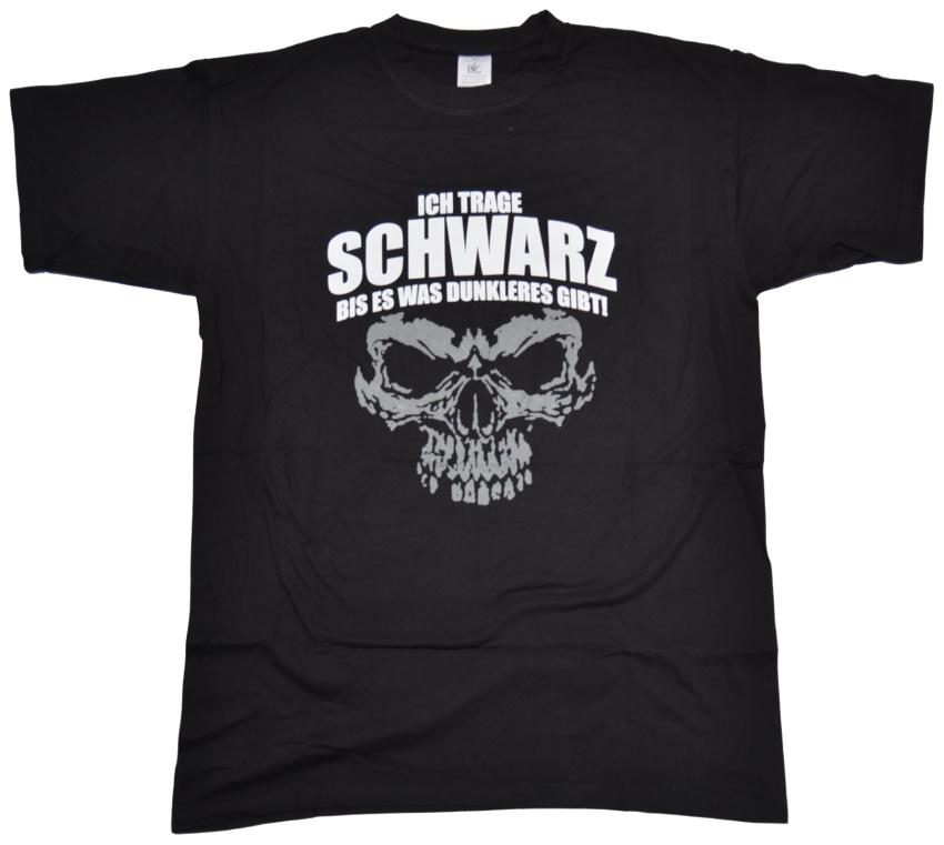 T-Shirt Ich trage Schwarz ...