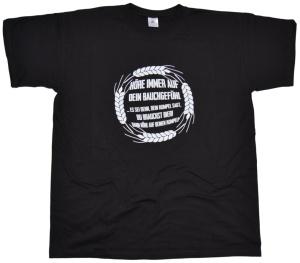 T-Shirt Höre immer auf dein Bauchgefühl G39