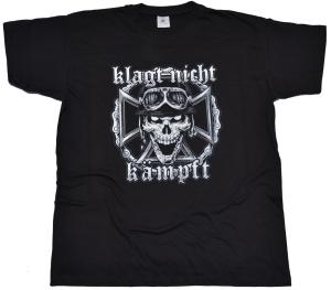 T-Shirt Klagt nicht Kämpft G315