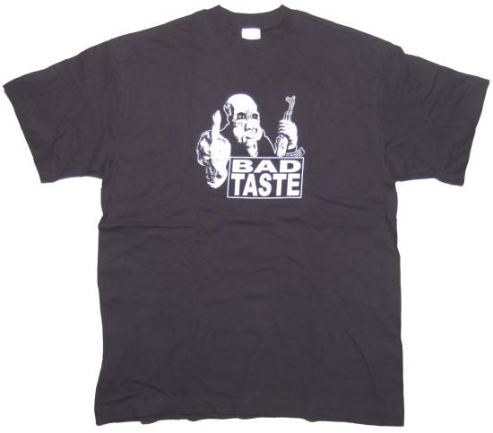 T-Shirt Bad Taste