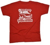 T-Shirt vom Osten lernen heißt Siegen lernen!