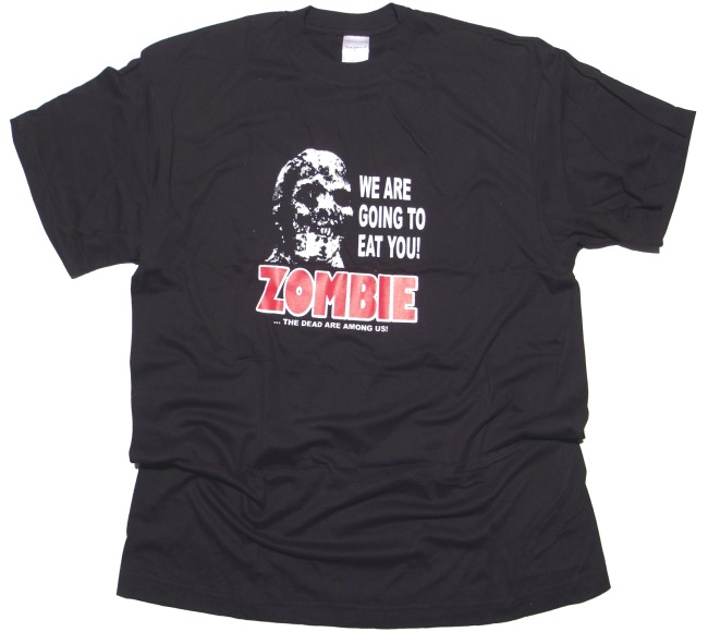 T-Shirt We Are Going to Zombie