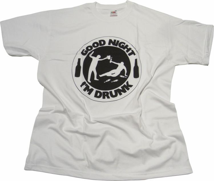 T-Shirt Good Night Im Drunk