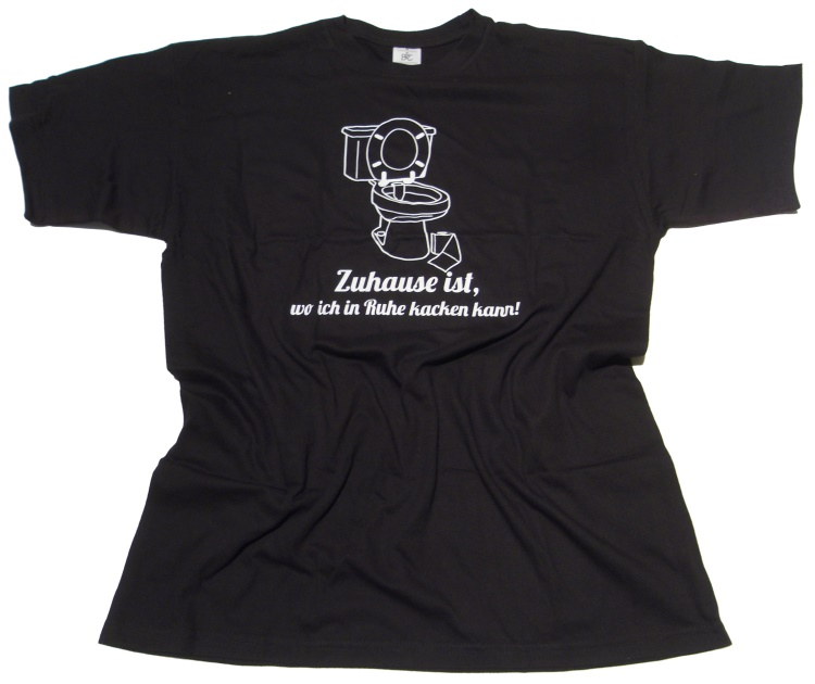 T-Shirt Zuhause ist...