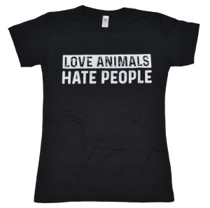 Damen T-Shirt Love Animals Hate People