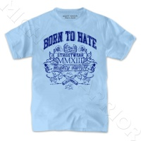 Mighty Warrior T-Shirt Born To Hate