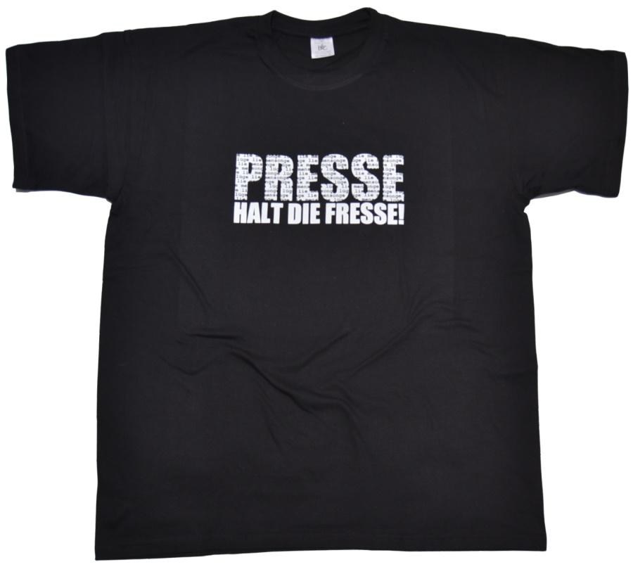 T-Shirt Presse halt die Fresse ...