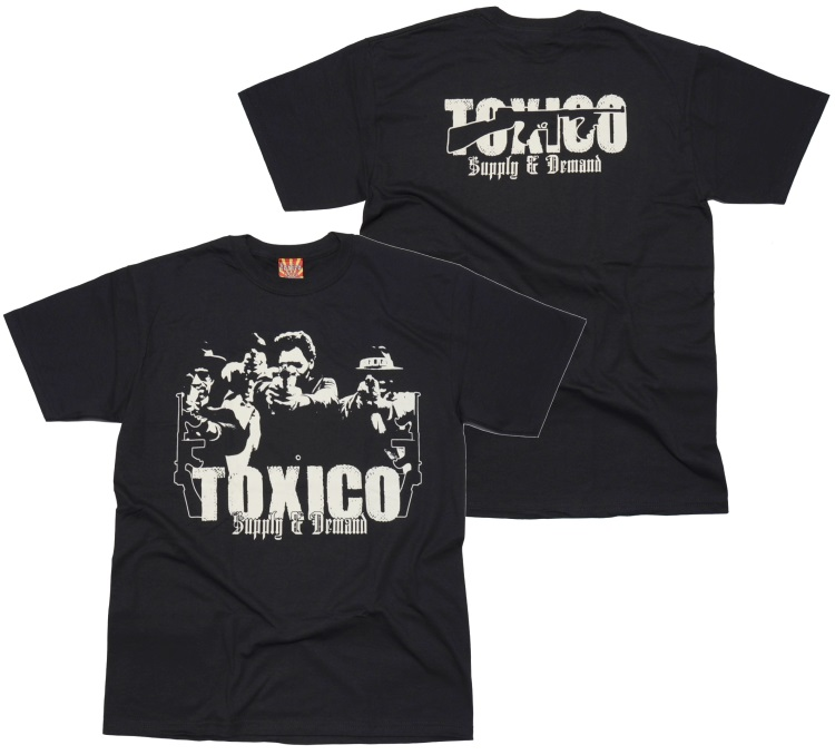 Toxico T-Shirt Supply & Demand