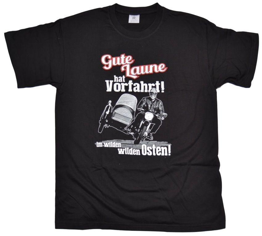 T-Shirt Gute Laune hat Vorfahrt!