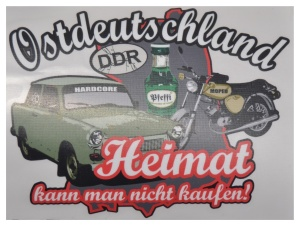 Aufkleber Ostdeutschland Heimat kann man nicht kaufen