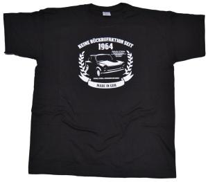 T-Shirt Keine Rückrufaktion seit 1964 G48