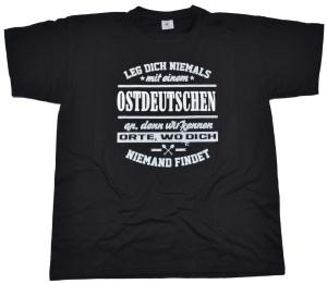 T-Shirt Leg dich niemals mit einem Ostdeutschen an G554