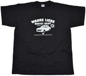 T-Shirt Wahre Liebe rostet nicht Trabimotiv G55