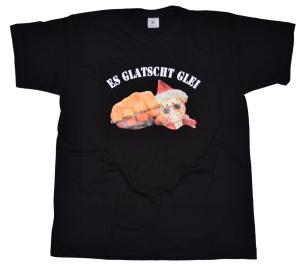 T-Shirt Es glatscht glei G410U