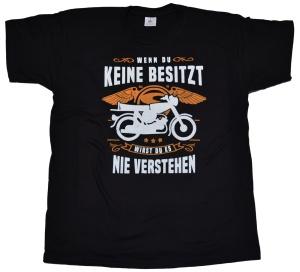 Simson Motiv T-Shirt Wenn du Keine besitzt G403