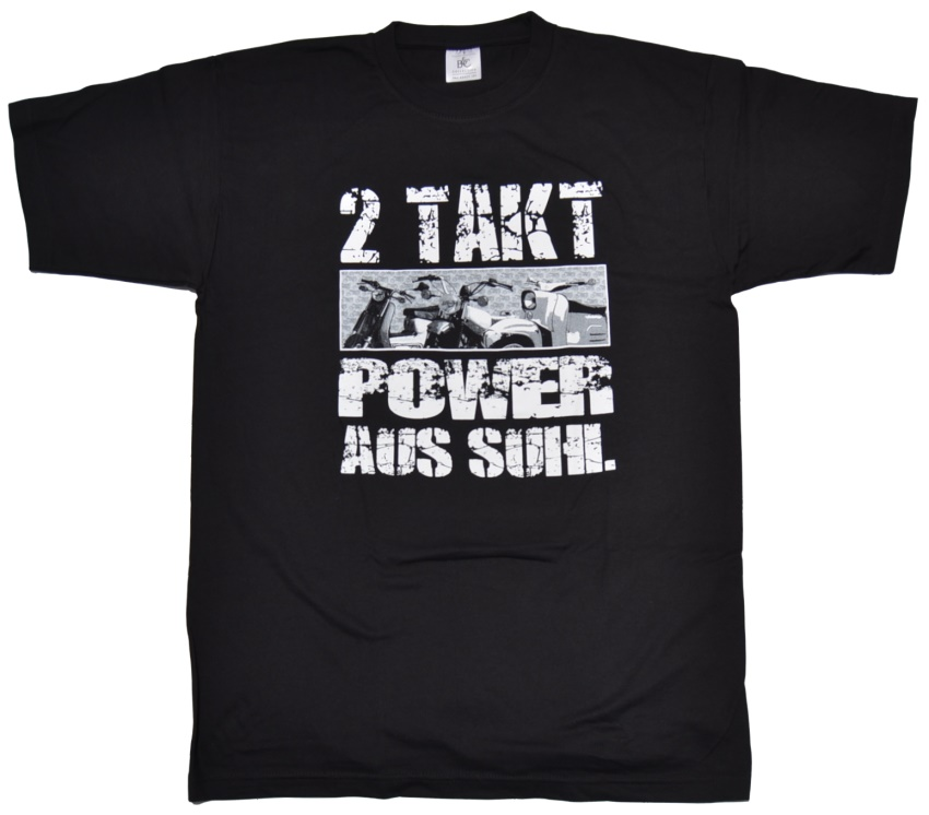 T-Shirt 2 Takt Power aus Suhl