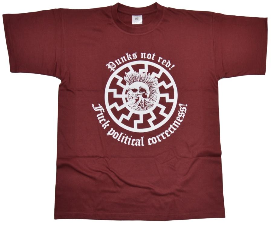 T-Shirt Punks not red FUCK political correctnees