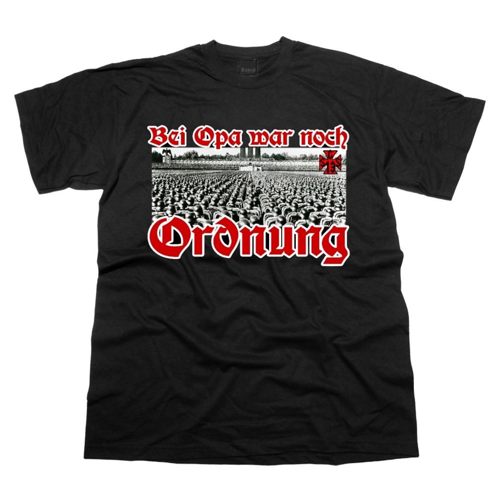 T-Shirt Bei Opa war noch Ordnung