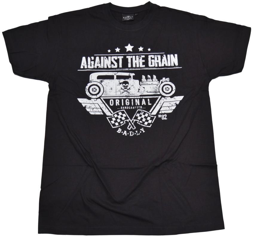 Badly T-Shirt Against The Grain