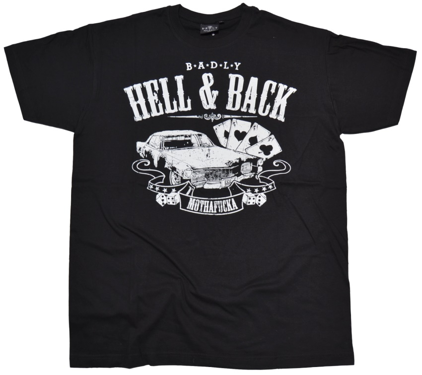 Badly T-Shirt Hell & Back