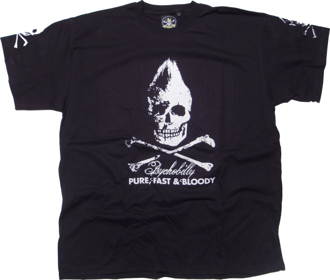 T-Shirt Psychobilly Pure, Fast & Bloody