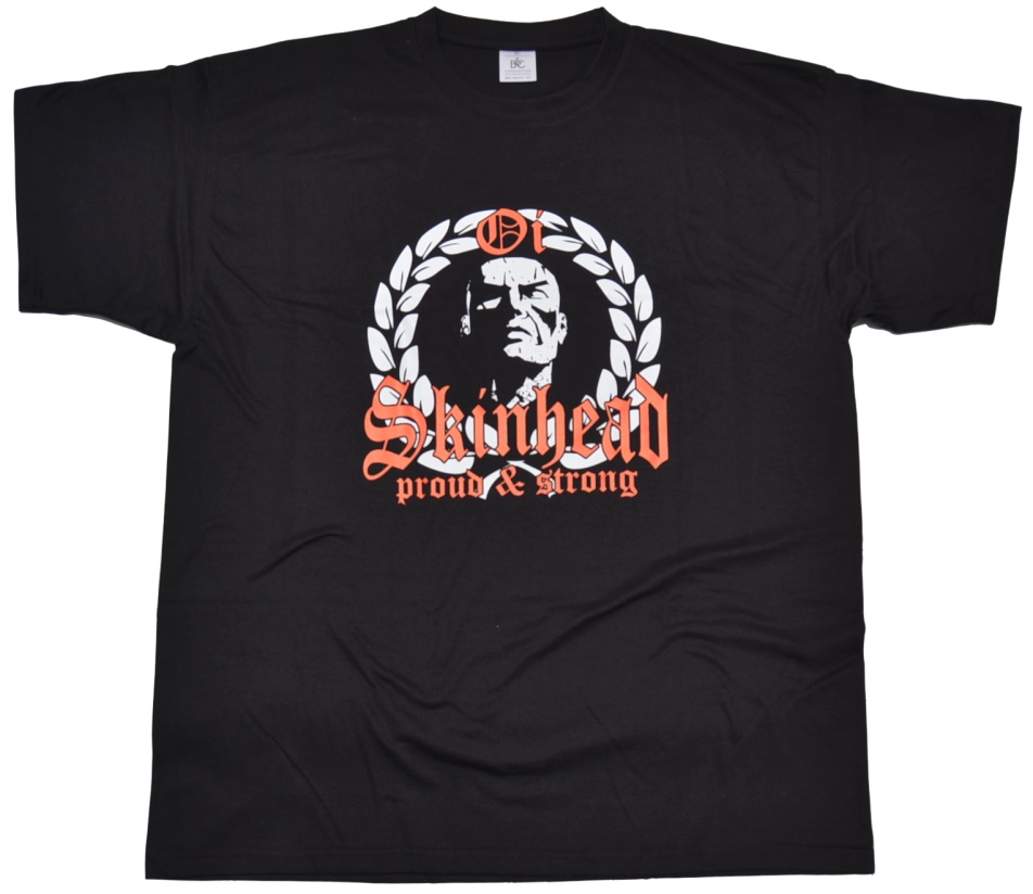 T-Shirt Oi Skinhead proud & strong