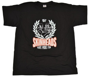 T-Shirt Skinheads Have More Fun G63