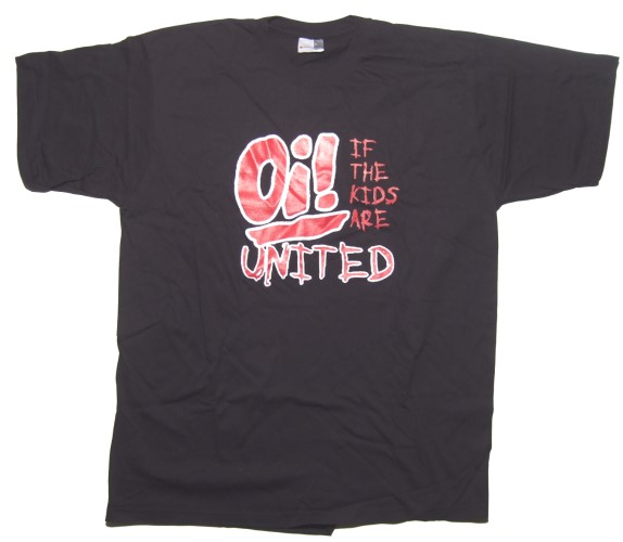 T-Shirt If the Kids are united Oi ! ...