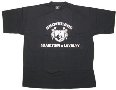 T-Shirt Skinheads Tradition & Loyality