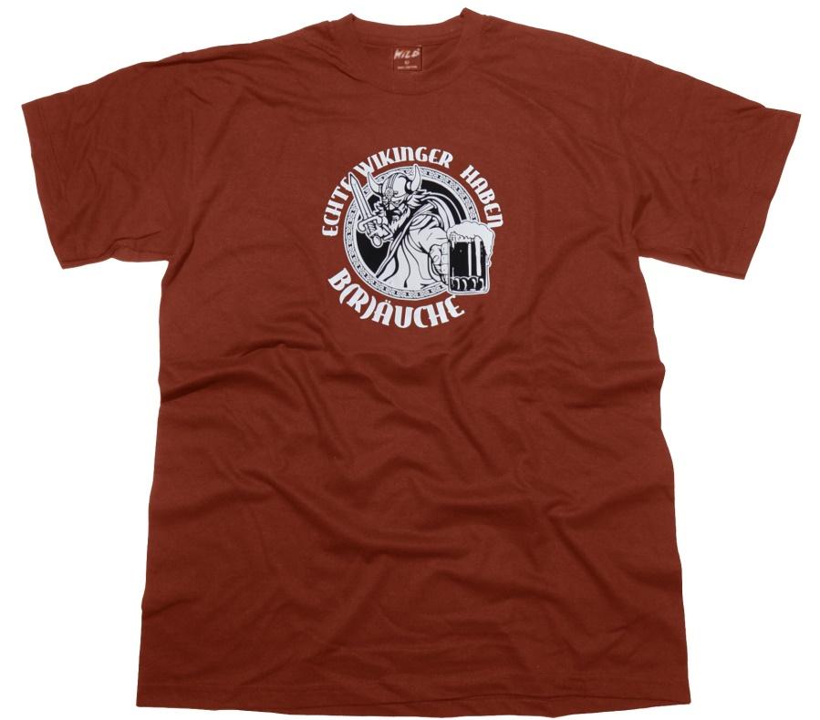 T-Shirt Echte Wikinger haben B(r)äuche